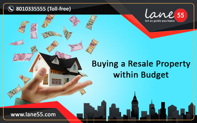 Buying a Resale Property within Budget