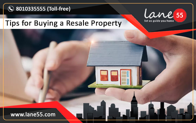 Tips for Buying a Resale Property