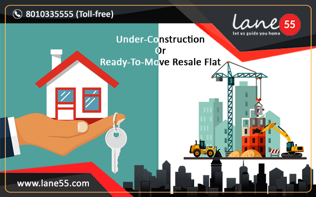 Under-Construction Or Ready-To-Move Resale Flat: What Should Be Your Pick?
